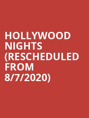 Hollywood Nights (Rescheduled from 8/7/2020) at RiverEdge Park