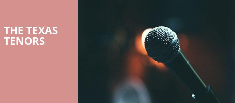 The Texas Tenors, Pfeiffer Hall, Aurora